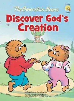 The Berenstain Bears Discover God's Creation (Hardcover)