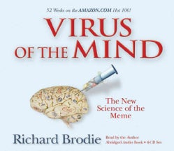 Virus of the Mind: The New Science of the Meme (CD-Audio)