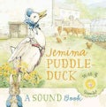 Jemima Puddle-Duck: A Sound Book, With 6 Sounds (Board book)