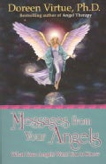 Messages from Your Angels: What Your Angels Want You to Know (Paperback)