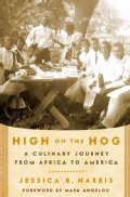 High on the Hog: A Culinary Journey from Africa to America (Hardcover)