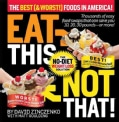 Eat This Not That! the Best (& Worst!) Foods in America! (Hardcover)