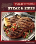 Weber's on the Grill: Steak & Sides (Paperback)