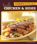 Weber's on the Grill Chicken & Sides (Paperback)