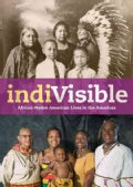 Indivisible: African-Native American Lives in the Americas (Paperback)