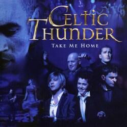 Celtic Thunder - Take Me Home