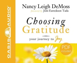 Choosing Gratitude: Your Journey to Joy (CD-Audio)