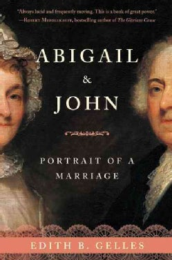 Abigail & John: Portrait of a Marriage (Paperback)
