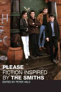 Please: Fiction Inspired by the Smiths (Paperback)