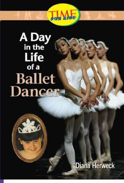 A Day in the Life of a Ballet Dancer (Paperback)