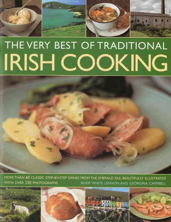 The Very Best of Traditional Irish Cooking: More Than 60 Clissic Step-By-Step Dishes from the Emerald Isle (Paperback)