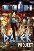 Doctor Who: The Dalek Project (Hardcover)