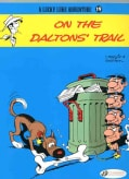 Lucky Luke 19: On the Daltons' Trail (Paperback)