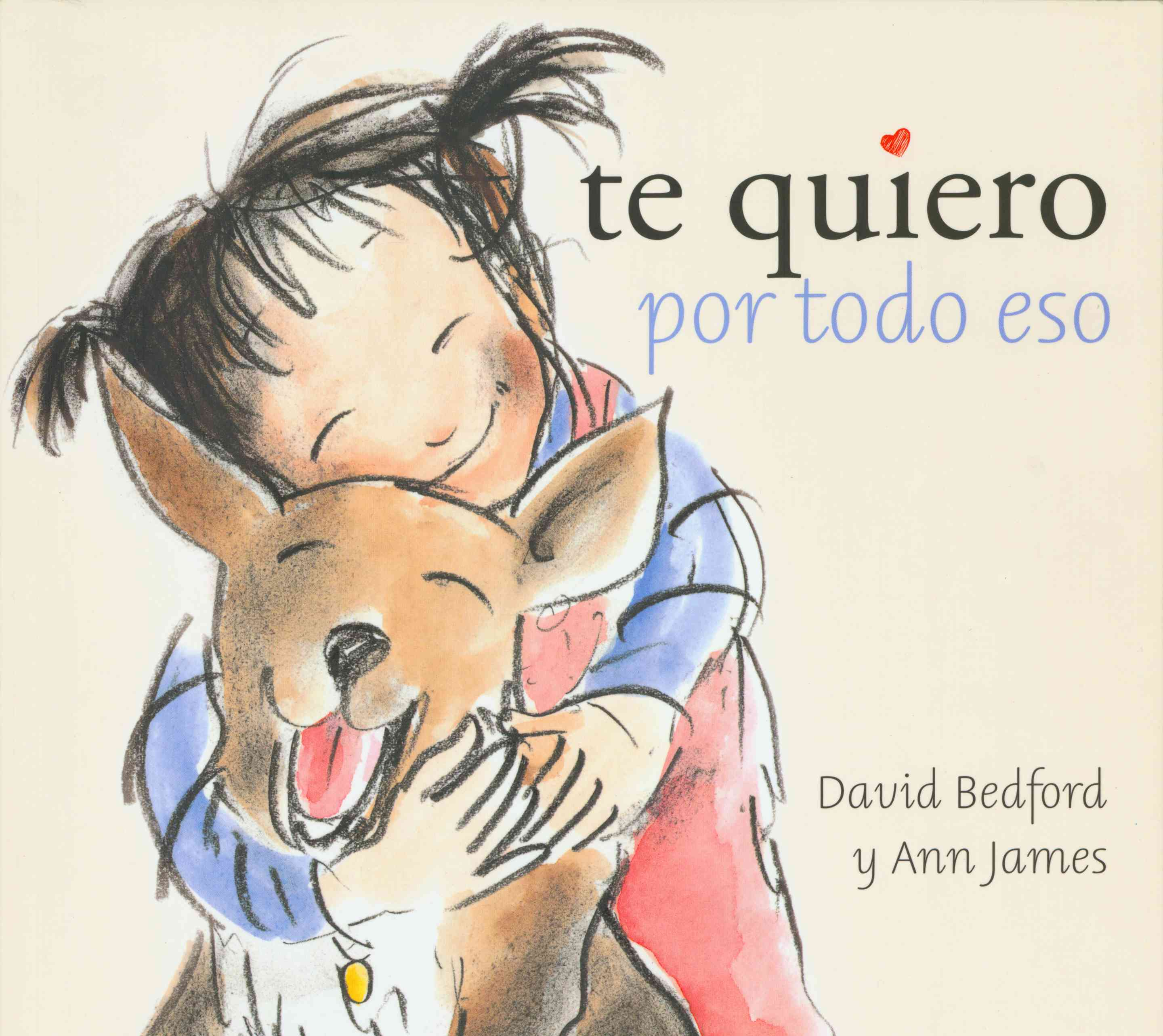 Te quiero por todo eso/ The Way I Love You (Paperback)