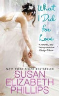 What I Did for Love (Paperback)