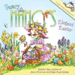 Fancy Nancy's Elegant Easter (Paperback)