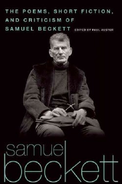 The Poems, Short Fiction, and Criticism of Samuel Beckett (Paperback)