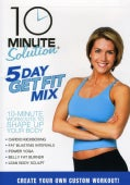 10 Minute Solution: Five Day Get Fit Mix (DVD)