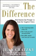 The Difference: How Anyone Can Prosper in Even the Toughest Times (Paperback)
