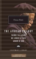 The African Trilogy: Things Fall Apart, No Longer at Ease, and Arrow of God (Hardcover)