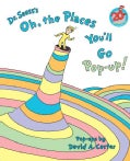 Dr Seuss's Oh, the Places You'll Go Pop-Up! (Hardcover)
