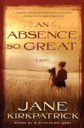 An Absence So Great (Paperback)