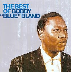 Bobby Bland - The Best of Bobby Bland