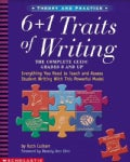 6 + 1 Traits of Writing: The Complete Guide Grades 3 and Up (Paperback)