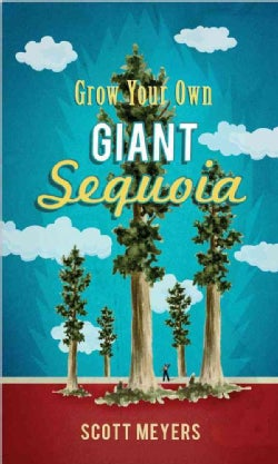 Grow Your Own Giant Sequoia (Paperback)
