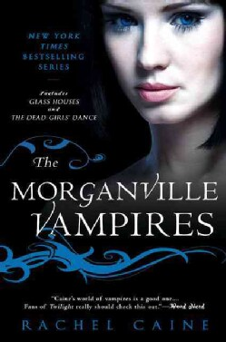 The Morganville Vampires: Glass Houses and the Dead Girls' Dance (Paperback)