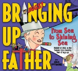 Bringing Up Father: From Sea to Shining Sea The Cross Country Tour of 1939-40 (Hardcover)
