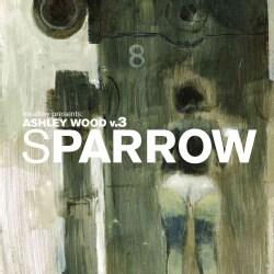 Ashley Wood 3: Sparrow (Hardcover)