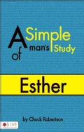 A Simple Man's Study of Esther (Paperback)