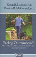 Feeling Outnumbered?: How to Manage and Enjoy Your Multi-Dog Household (Paperback)