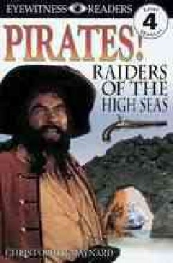 Pirates!: Raiders of the High Seas (Paperback)