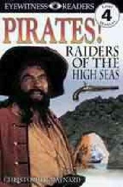 Pirates!: Raiders of the High Seas (Paperback)