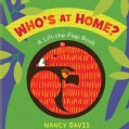 Who's at Home?: A Lift-the-Flap Book (Board book)