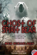 Ghost of Spirit Bear (Paperback)