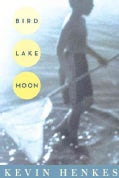 Bird Lake Moon (Paperback)