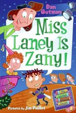 Miss Laney Is Zany! (Paperback)