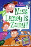 Miss Laney Is Zany! (Paperback)