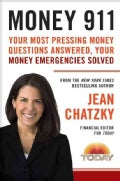 Money 911: Your Most Pressing Money Questions Answered, Your Money Emergencies Solved (Paperback)