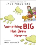 Something Big Has Been Here (Paperback)