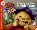 A Cavity Is a Hole in Your Tooth (Paperback)