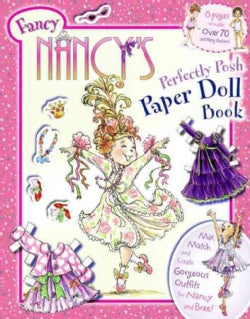 Fancy Nancy's Perfectly Posh Paper Doll Book (Novelty book)