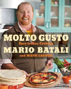 Molto Gusto: Easy Italian Cooking at Home (Hardcover)
