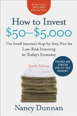 How to Invest $50-$5,000: The Small Investor's Step-by-Step Plan for Low-Risk Investing in Today's Economy (Paperback)