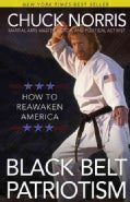 Black Belt Patriotism: How to Reawaken America (Paperback)