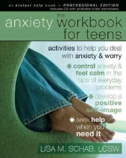 The Anxiety Workbook for Teens: Activities to Help You Deal With Anxiety & Worry