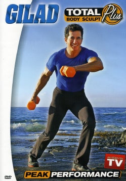 Gilad: Total Body Sculpt Plus: Peak Performance (DVD)